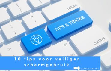 10 tips voor veiliger schermgebruik